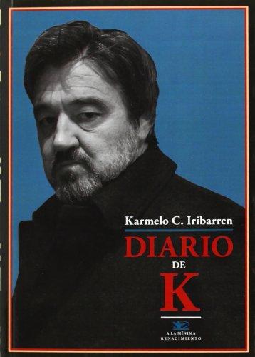Diario De K. (A la mínima) por Karmelo C. Iribarren
