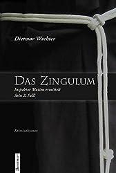 Das Zingulum: Inspektor Matteo ermittelt. Sein zweiter Fall