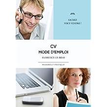 CV mode d'emploi