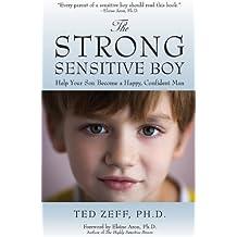 The Strong, Sensitive Boy (English Edition)