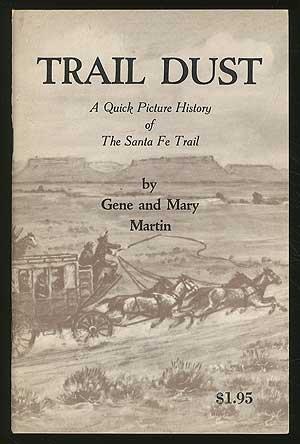 Trail Dust [Taschenbuch] by Martin