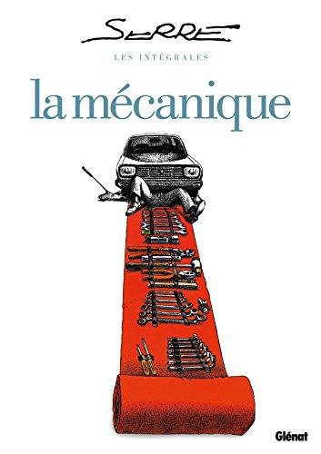 Les Intégrales Serre - La Mécanique par Claude Serre
