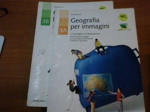 Geografia per immagini. Per le Scuole superiori: 3