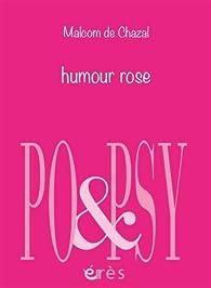 Humour rose par Malcolm de Chazal