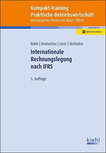 Kompakt-Training Internationale Rechnungslegung nach IFRS (Kompakt-Training Praktische Betriebswirtschaft)