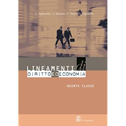 Lineamenti Di Diritto Ed Economia. Per La 5ª Classe Delle Scuole Superiori