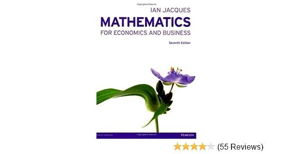 Mathematics for economics and business amazon mr ian jacques mathematics for economics and business amazon mr ian jacques 8601300177830 books fandeluxe Gallery