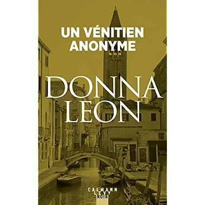 Un vénitien anonyme (Les enquêtes du Commissaire Brunetti t. 3)