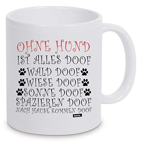 HARIZ Tasse Weiß Ohne Hund Ist Alles Doof 3 Hund Geschenkidee Weiß One Size
