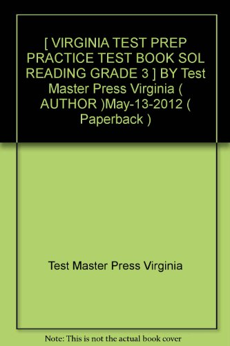 [ VIRGINIA TEST PREP PRACTICE TEST BOOK SOL READING GRADE 3 ] BY Test Master Press Virginia ( AUTHOR )May-13-2012 ( Paperback )