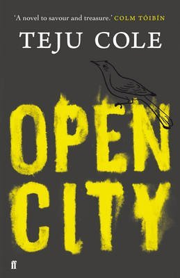 [(Open City)] [Author: Teju Cole] published on (August, 2011)