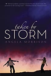 Taken by Storm by Angela Morrison (2010-02-04)