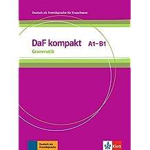 DaF kompakt. Grammatik A1-B1: Deutsch als Fremdsprache für Erwachsene