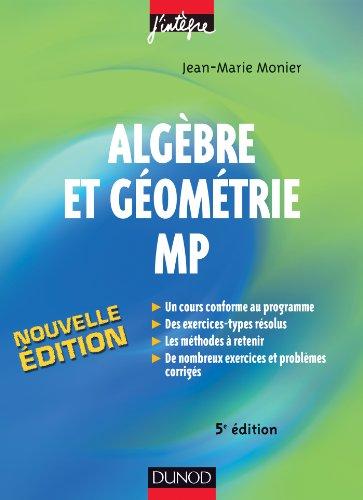 Algèbre et géométrie MP (Mathématiqu...