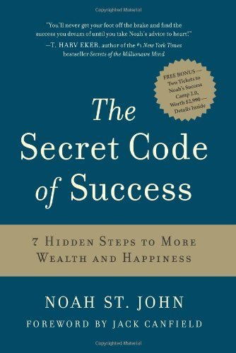 the-secret-code-of-success-7-hidden-steps-to-more-wealth-and-happiness-by-noah-st-john-1-mar-2009-ha