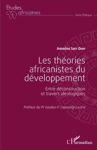 Les théories africanistes du développement