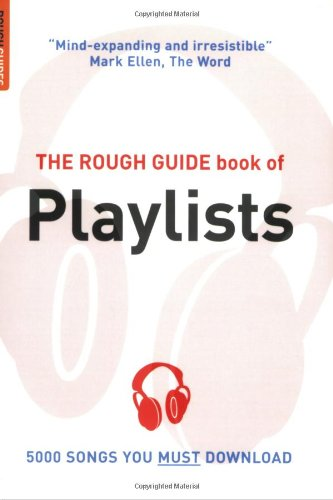 The Rough Guide Book of Playlists (Rough Guides Reference Titles)