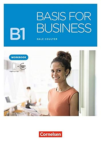 Basis for Business - New Edition: B1 - Workbook mit Audios als Augmented Reality
