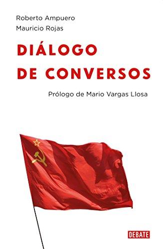 Diálogo de Conversos / A Dialog Between Two Converts por Roberto Ampuero