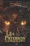 Léa et Paterson - Le jeteur de sorts