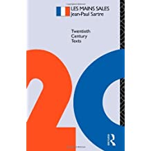 LES MAINS SALE, Jean Paul Sartre (Twentieth Century Texts) by Walter D. Redfern (1985-08-15)
