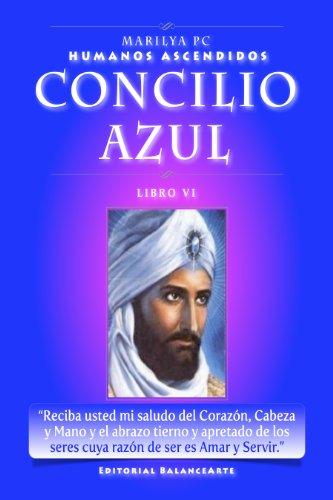 Concilio Azul: Libro VI de los Humanos Ascendidos (HumanosAscendidos nº 6)