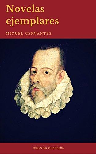 Novelas Ejemplares: Clásicos de la literatura (Cronos Classics) (Spanish Edition)