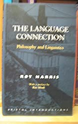 The Language Connection: Philosophy and Linguistics (Bristol Introductions)