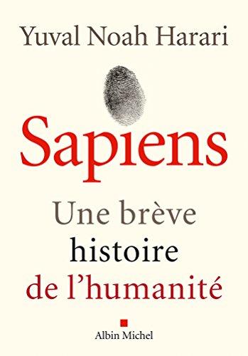Sapiens : Une brève histoire de l'humanité (A.M. HORS COLL) par Yuval Noah Harari