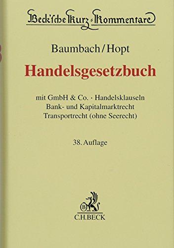 Handelsgesetzbuch: mit GmbH & Co., Handelsklauseln, Bank- und Kapitalmarktrecht, Transportrecht (ohne Seerecht)