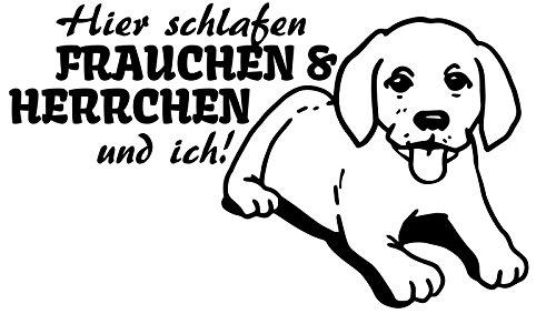 Wandtattoo Labrador Retriever Spruch Hier schlafen Frauchen & ich dog Tier Hunde Tür Aufkleber Schlafzimmer 1B136, Farbe:Schwarz Matt;Breite vom Motiv:100cm