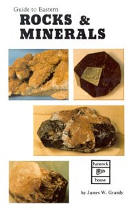 Guide to Eastern Rocks and Minerals