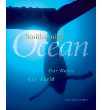 Smithsonian Ocean: All Life Depends on the Sea (Hardback) - Common