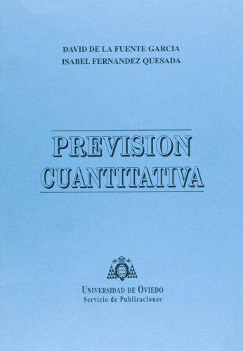 Previsión cuantitativa por David de la Fuente García