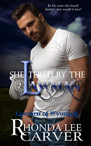 Sheltered by the Lawman (Lawmen of Wyoming Book 5) (English Edition) par Rhonda Lee Carver