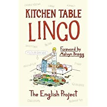 [(Kitchen Table Lingo)] [Author: The English Project] published on (October, 2008)