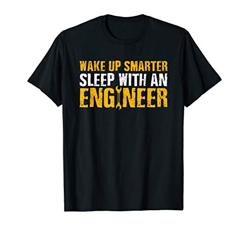 Wake Up Smarter Sleep With An Engineer Shirt Tee Engineering T-Shirt (Engineering-shirt)