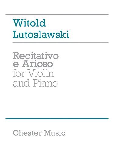 Witold Lutoslawski: Recitativo E Arioso For Violin And Piano. Sheet Music for Violin, Piano Accompaniment