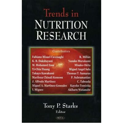 [(Trends in Nutrition Research)] [ Edited by Tony P. Starks ] [June, 2006]