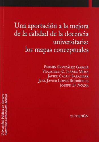 Una aportación a la mejora de la calidad de la docencia universitaria : los mapas conceptuales