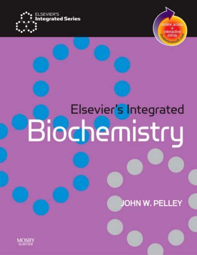 Elsevier's Integrated Biochemistry: With STUDENT CONSULT Online Access by John W. Pelley (2006-11-24)