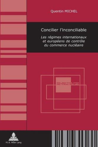 concilier-l-inconciliable-les-rgimes-internationaux-et-europens-de-contrle-du-commerce-nuclaire