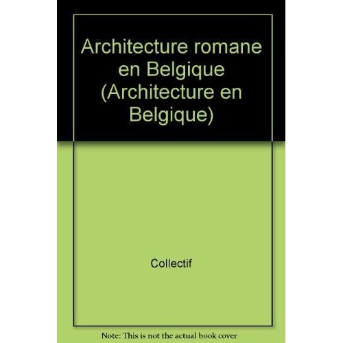 Architecture romane en Belgique