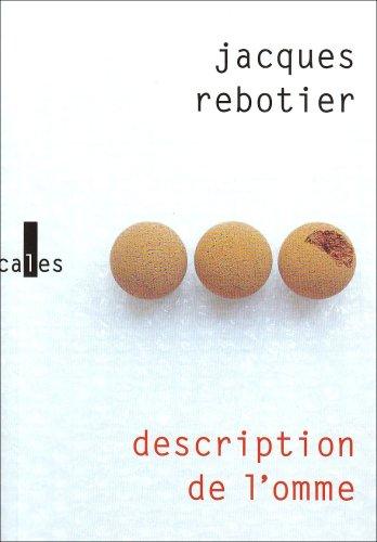 Description de l'omme: Encyclopédie par Jacques Rebotier