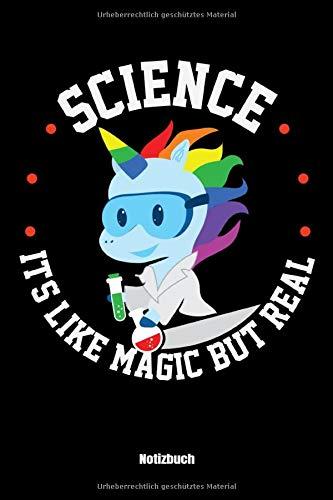 Science Its Like Magic But Real Notizbuch: Science Its Like Magic But Real Einhorn Notitzbuch: 6x9 A5 Punktraster Punktiert Gepunktet Journal Oder Tagebuch Für Kinder, Männer und Frauen. (Journal Oder Tagebuch)