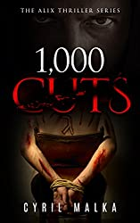 1,000 Cuts (The Alix Thriller Series Book 3) (English Edition)