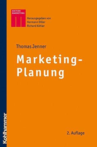 Marketing-Planung (Kohlhammer Edition Marketing)