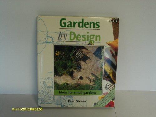 Gardens by Design — Ideas for Small Gardens