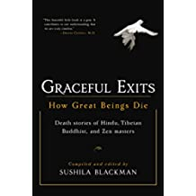 Graceful Exits: How Great Beings Die