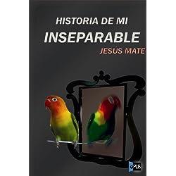 Historia de mi inseparable
